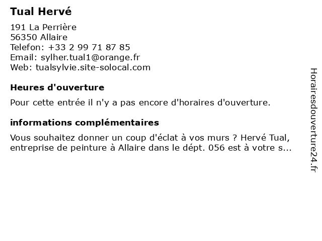 Tual Herve à Allaire: adresse et heures d'ouverture