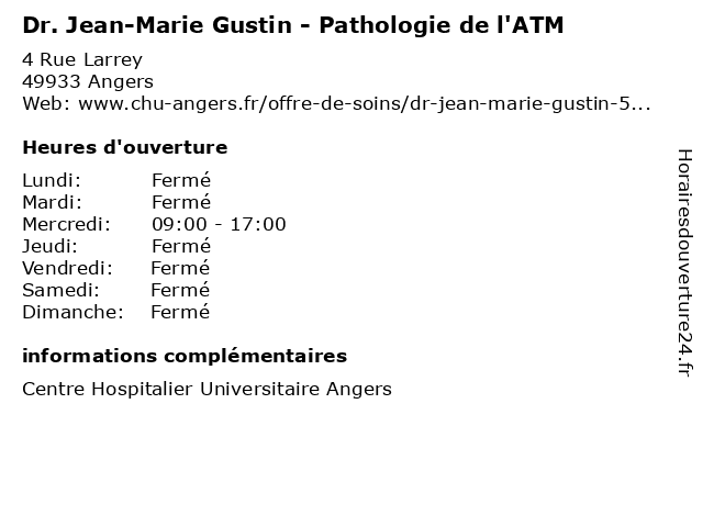 Dr. Jean-Marie Gustin - Pathologie de l'ATM à Angers: adresse et heures d'ouverture