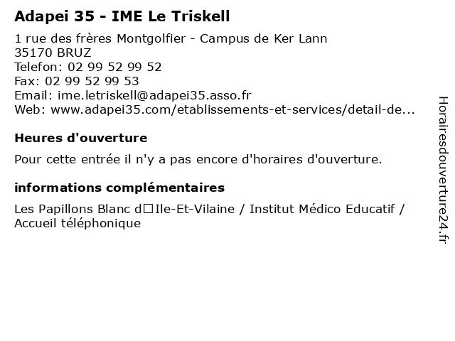 Adapei 35 - IME Le Triskell à BRUZ: adresse et heures d'ouverture
