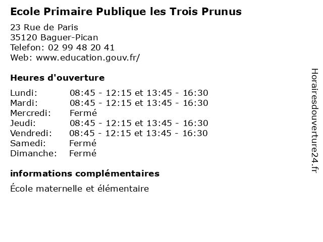 Ecole Primaire Publique les Trois Prunus à Baguer-Pican: adresse et heures d'ouverture