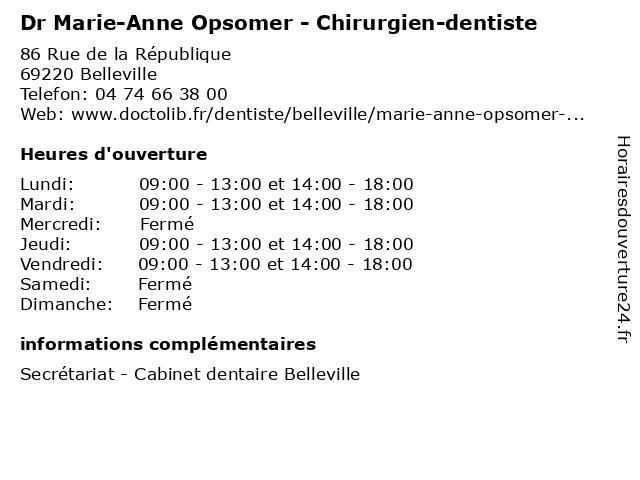 Dr Marie-Anne Opsomer - Chirurgien-dentiste à Belleville: adresse et heures d'ouverture