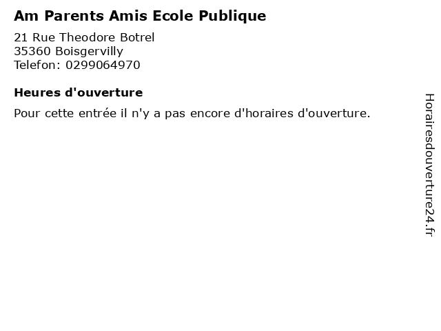 Am Parents Amis Ecole Publique à Boisgervilly: adresse et heures d'ouverture