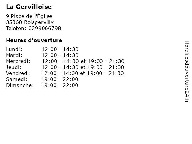 La Gervilloise à Boisgervilly: adresse et heures d'ouverture