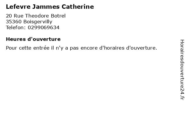 Lefevre Jammes Catherine à Boisgervilly: adresse et heures d'ouverture
