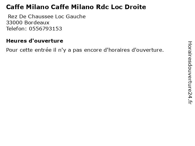 Caffe Milano Caffe Milano Rdc Loc Droite à Bordeaux: adresse et heures d'ouverture