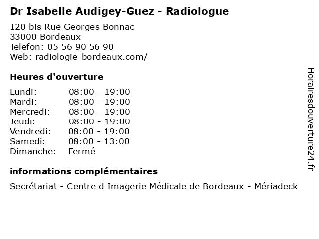 Dr Isabelle Audigey-Guez - Radiologue à Bordeaux: adresse et heures d'ouverture