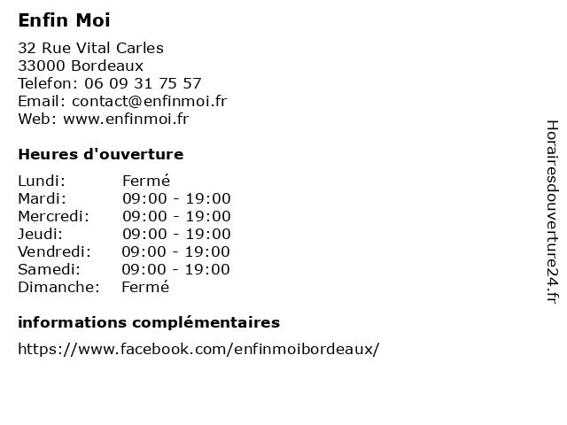 Enfin Moi à Bordeaux: adresse et heures d'ouverture