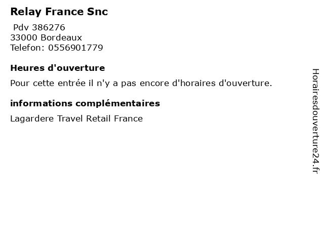 Relay France Snc à Bordeaux: adresse et heures d'ouverture