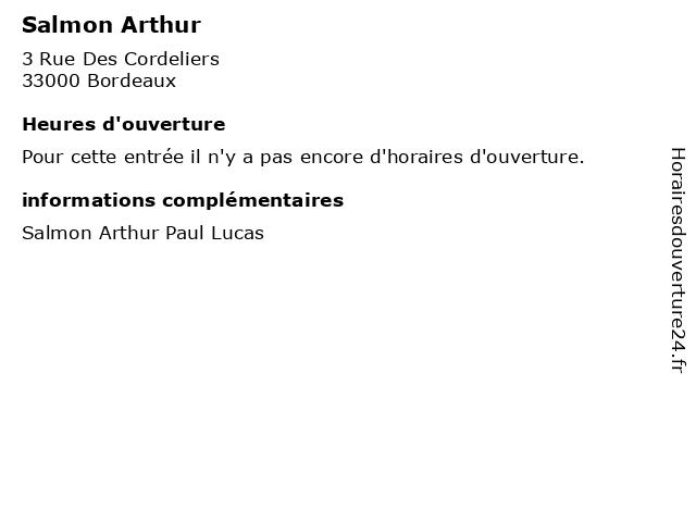 Salmon Arthur à Bordeaux: adresse et heures d'ouverture