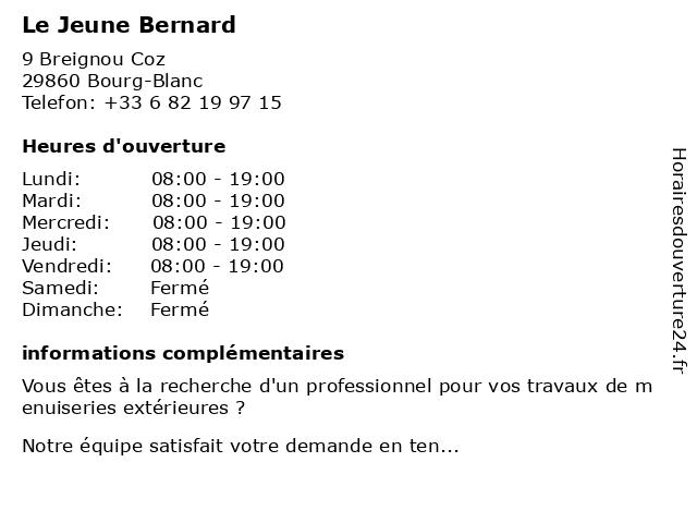 Le Jeune Bernard à Bourg-Blanc: adresse et heures d'ouverture