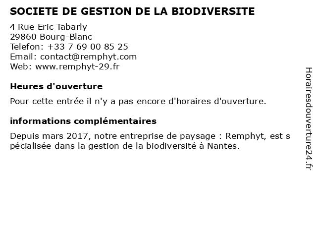 SOCIETE DE GESTION DE LA BIODIVERSITE à Bourg-Blanc: adresse et heures d'ouverture