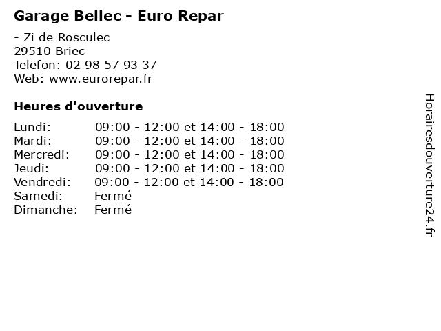 Garage Bellec - Euro Repar à Briec: adresse et heures d'ouverture