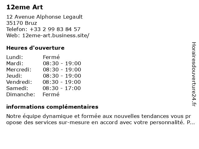12eme Art à Bruz: adresse et heures d'ouverture