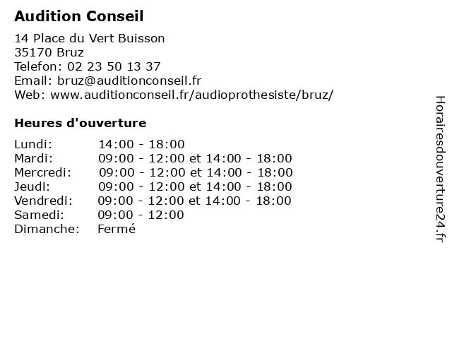 Audition Conseil à Bruz: adresse et heures d'ouverture