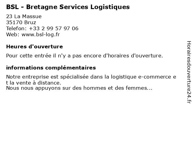 BSL - Bretagne Services Logistiques à Bruz: adresse et heures d'ouverture
