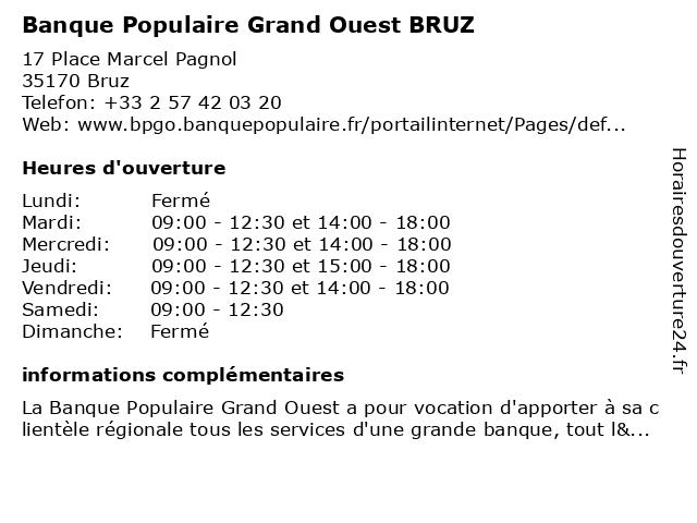 Banque Populaire Grand Ouest BRUZ à Bruz: adresse et heures d'ouverture