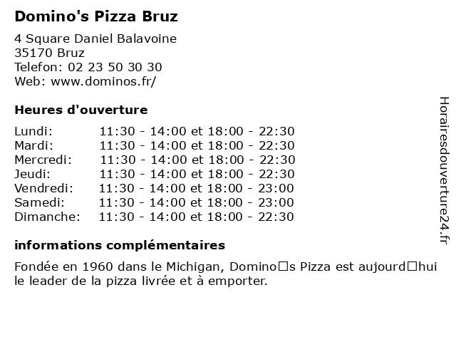 Domino's Pizza Bruz à Bruz: adresse et heures d'ouverture