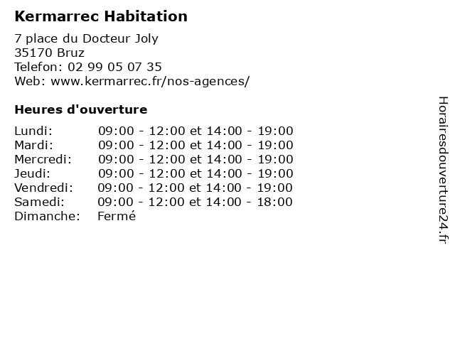 Kermarrec Habitation à Bruz: adresse et heures d'ouverture
