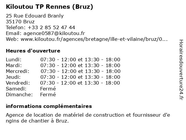 Kiloutou TP Rennes (Bruz) à Bruz: adresse et heures d'ouverture