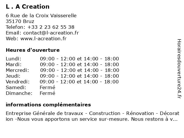 L . A Creation à Bruz: adresse et heures d'ouverture