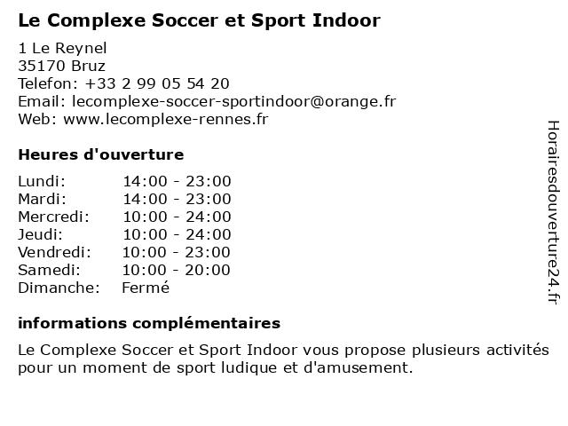 Le Complexe Soccer et Sport Indoor à Bruz: adresse et heures d'ouverture