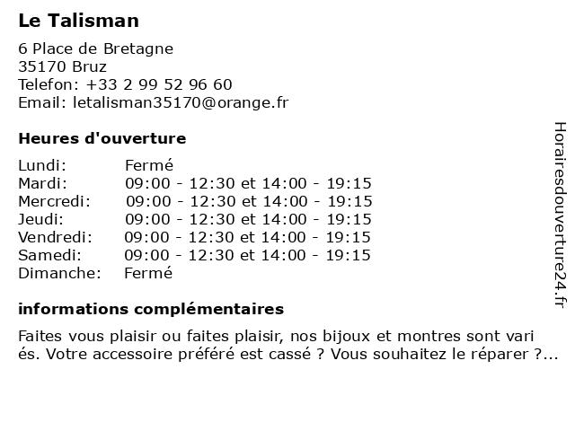 Le Talisman à Bruz: adresse et heures d'ouverture