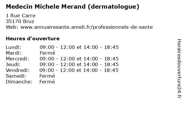 Medecin Michele Merand (dermatologue) à Bruz: adresse et heures d'ouverture
