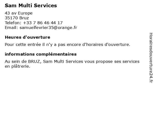 Sam Multi Services à Bruz: adresse et heures d'ouverture