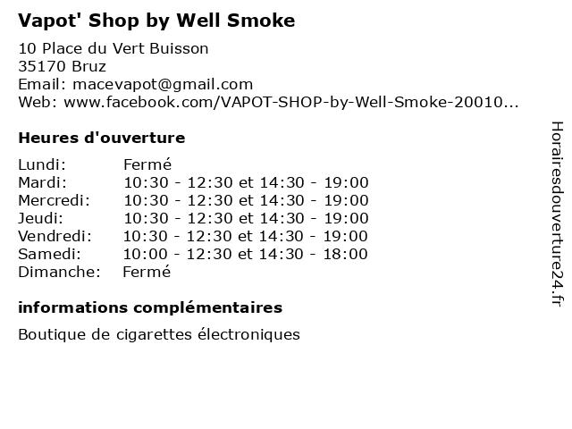 Vapot' Shop by Well Smoke à Bruz: adresse et heures d'ouverture