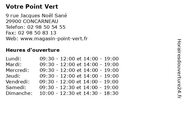 Votre Point Vert à CONCARNEAU: adresse et heures d'ouverture