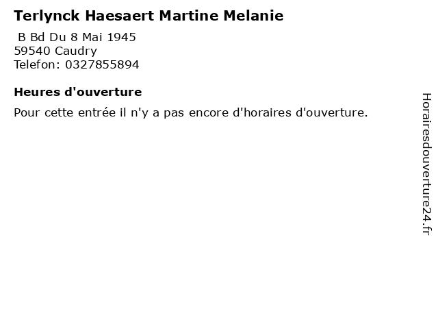 Terlynck Haesaert Martine Melanie à Caudry: adresse et heures d'ouverture