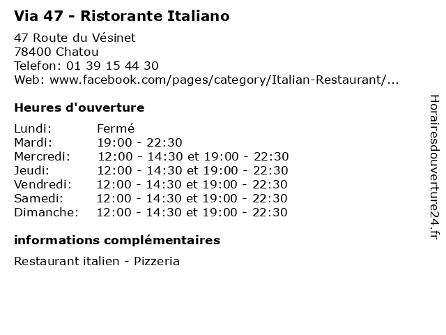 Via 47 - Ristorante Italiano à Chatou: adresse et heures d'ouverture