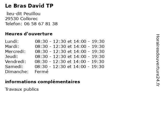 Le Bras David TP à Collorec: adresse et heures d'ouverture