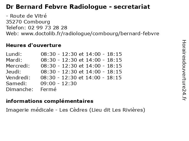 Dr Bernard Febvre Radiologue - secretariat à Combourg: adresse et heures d'ouverture