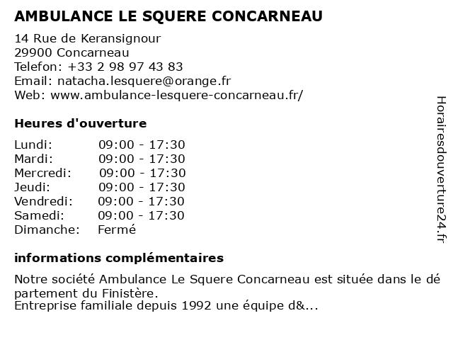 AMBULANCE LE SQUERE CONCARNEAU à Concarneau: adresse et heures d'ouverture