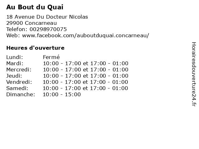 Au Bout du Quai à Concarneau: adresse et heures d'ouverture