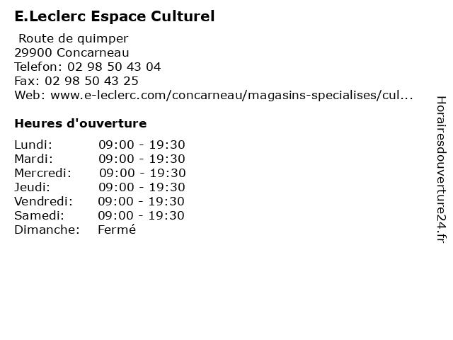 E.Leclerc Espace Culturel à Concarneau: adresse et heures d'ouverture