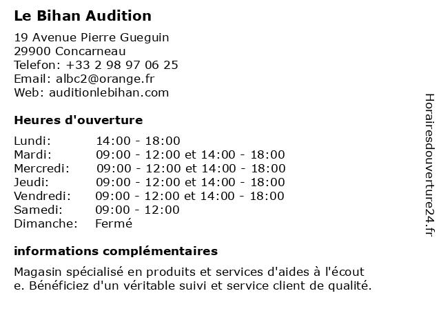 Le Bihan Audition à Concarneau: adresse et heures d'ouverture