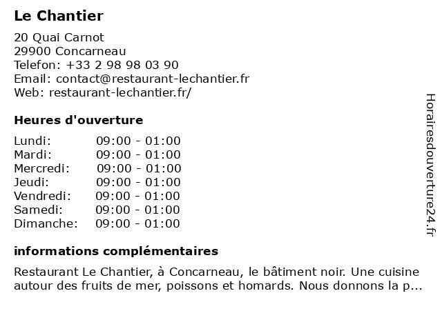 Le Chantier à Concarneau: adresse et heures d'ouverture