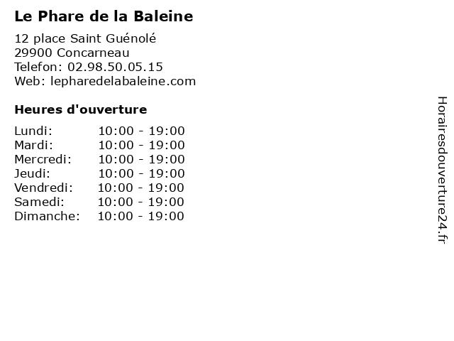 Le Phare de la Baleine à Concarneau: adresse et heures d'ouverture