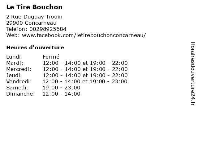 Le Tire Bouchon à Concarneau: adresse et heures d'ouverture