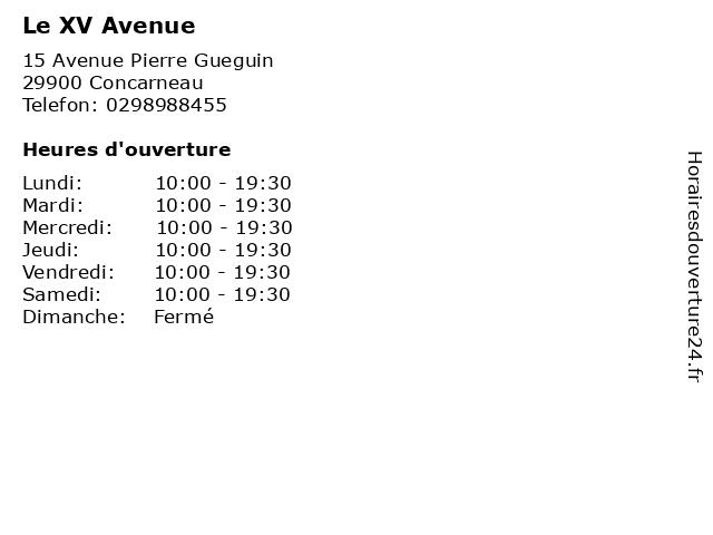 Le XV Avenue à Concarneau: adresse et heures d'ouverture