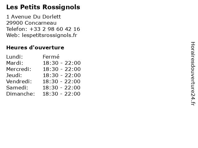 Les Petits Rossignols à Concarneau: adresse et heures d'ouverture
