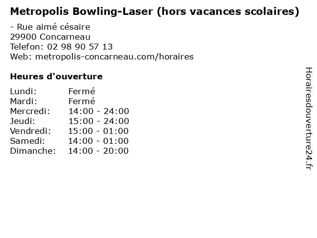 Metropolis Bowling-Laser (hors vacances scolaires) à Concarneau: adresse et heures d'ouverture