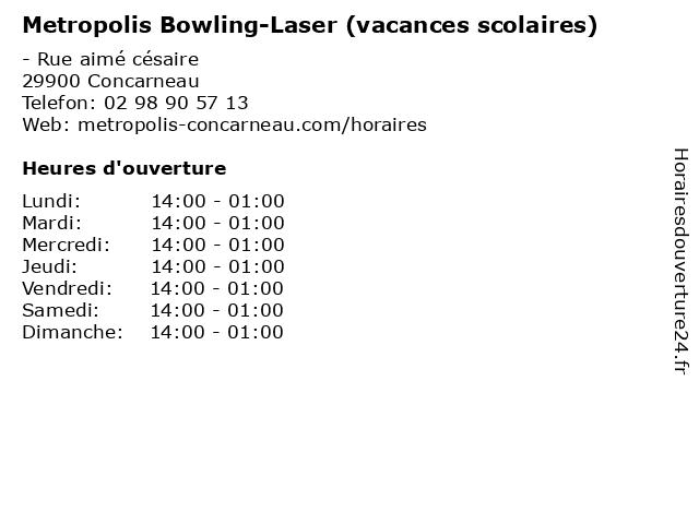 Metropolis Bowling-Laser (vacances scolaires) à Concarneau: adresse et heures d'ouverture