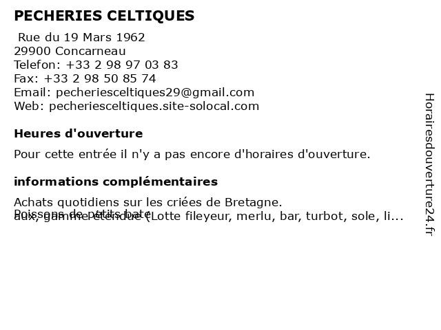 PECHERIES CELTIQUES à Concarneau: adresse et heures d'ouverture
