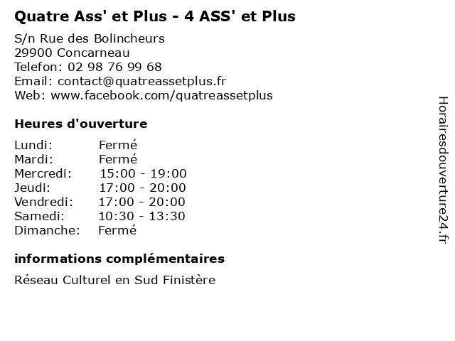 Quatre Ass' et Plus - 4 ASS' et Plus à Concarneau: adresse et heures d'ouverture