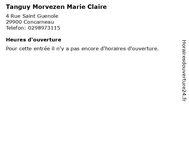 Tanguy Morvezen Marie Claire à Concarneau: adresse et heures d'ouverture