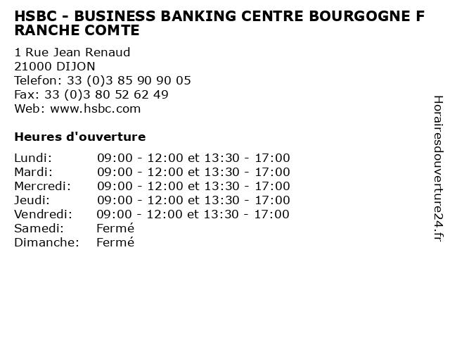 HSBC - BUSINESS BANKING CENTRE BOURGOGNE FRANCHE COMTE à DIJON: adresse et heures d'ouverture