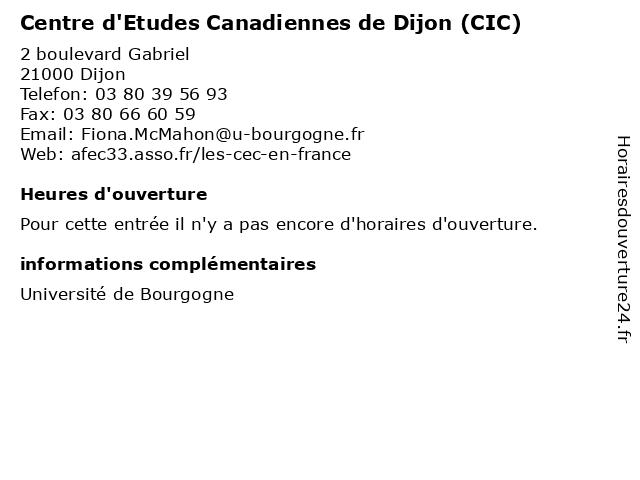 Centre d'Etudes Canadiennes de Dijon (CIC) à Dijon: adresse et heures d'ouverture